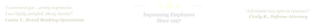 Richardson Resume Service... IMPRESSING EMPLOYERS SINCE 1997!